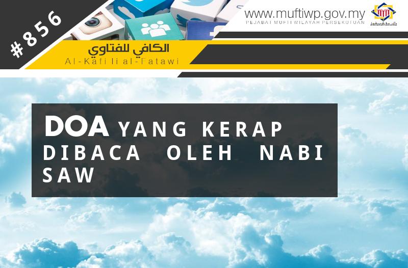 Pejabat Mufti Wilayah Persekutuan Al Kafi 856 Doa Yang