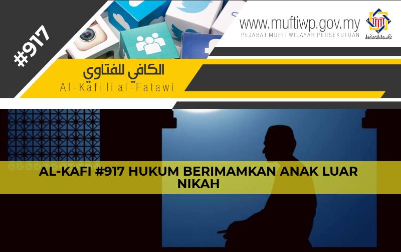 Pejabat Mufti Wilayah Persekutuan - AL-KAFI #917 HUKUM