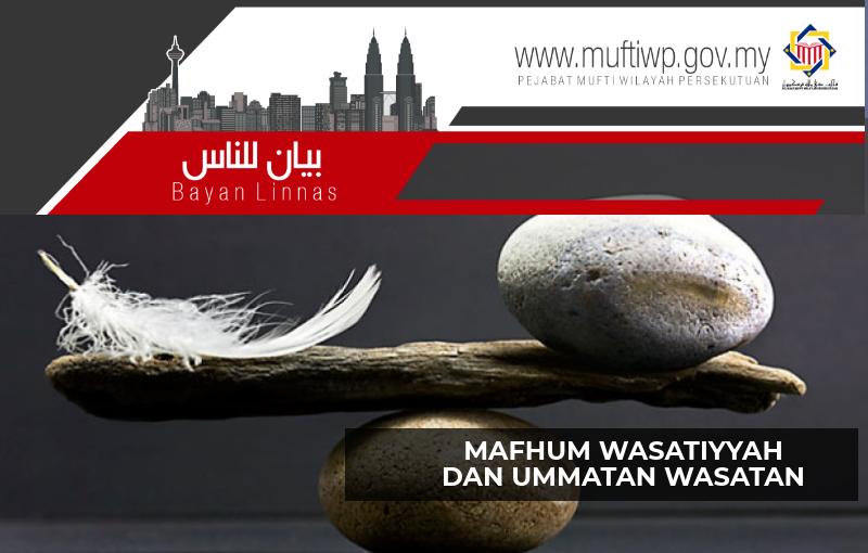 Pejabat Mufti Wilayah Persekutuan Bayan Linnas Siri Ke 136 Mafhum