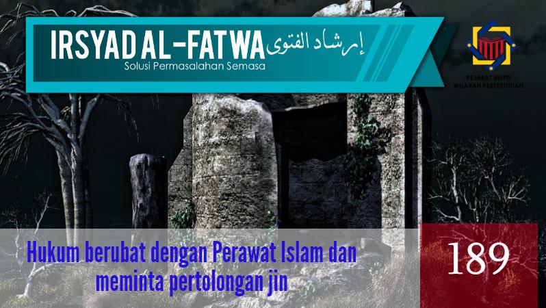 Pejabat Mufti Wilayah Persekutuan - IRSYAD AL-FATWA SIRI KE