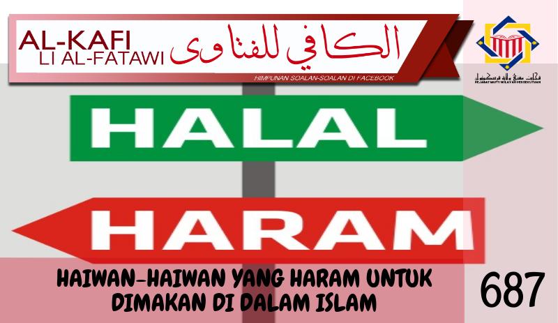 Pejabat Mufti Wilayah Persekutuan Al Kafi 687 Haiwan Haiwan